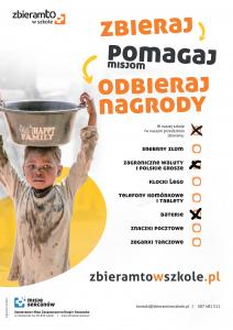 Plakat informuje o zbieraniu i pomaganiu misjom. Nasza szkoła zbiera baterie i monety.