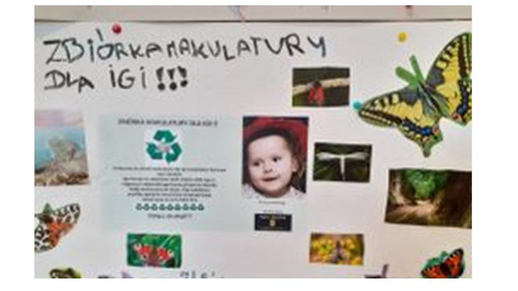 Plakat zachęca do zbiórki makulatury dla Igi.